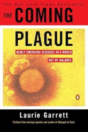The Coming plague - Laurie Garrett